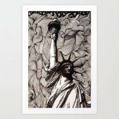 Lady Liberty Got nothing on me. Art Print
