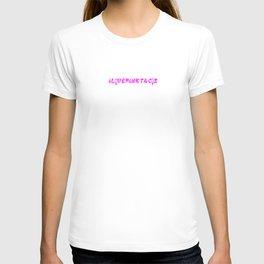 I LOVE PINK TACOS TOO T-shirt