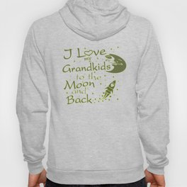 I Love My GrandKids to the Moon and Back Hoody