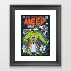 Incredible Meep Framed Art Print