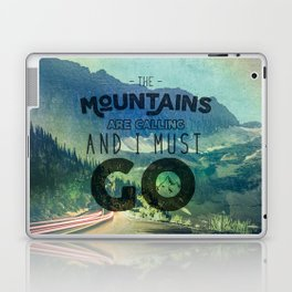 The Mountains are Calling And I Must Go Blue Laptop & iPad Skin