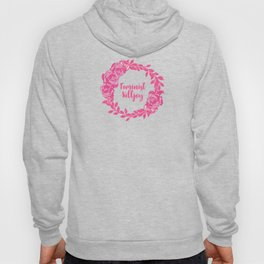 Feminist Killjoy with Beautiful Pink Florals Hoody