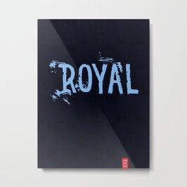 Royal Metal Print