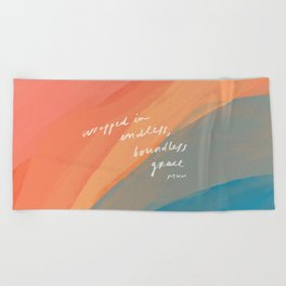 wrapped in endless, boundless grace Beach Towel