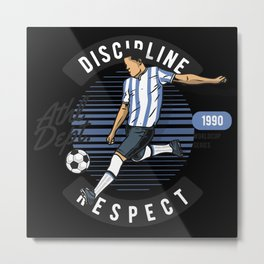 Soccer Player Discipline And Respect Metal Print
