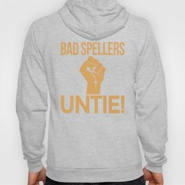 BAD SPELLERS UNTIE! (Red) Hoody