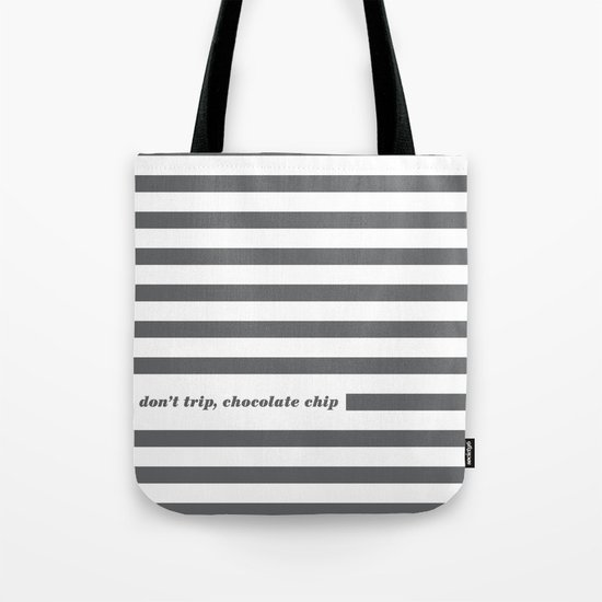 Don't Trip Tote Bag