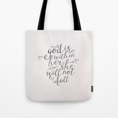 SHE WILL NOT FALL Tote Bag
