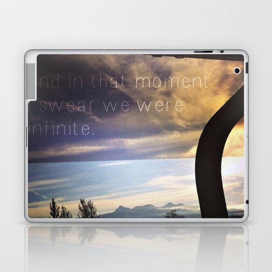 """""""And in that moment I swear we were infinite.""""  Laptop & iPad Skin"""