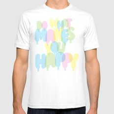 Do What Makes You Happy Mens Fitted Tee White SMALL
