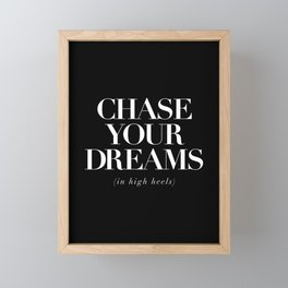 Chase Your Dreams in High Heels black-white typography poster modern home decor wall art Framed Mini Art Print