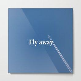 Flay away Metal Print