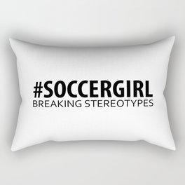 Soccer Girl - Breaking Stereotypes Rectangular Pillow