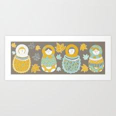 Autumnish mamushkas Art Print