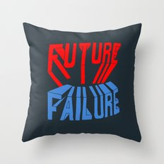 future failure hand lettering Throw Pillow