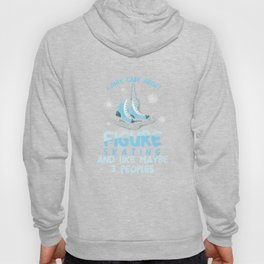 I Only Care About Figure Skating Ice Skater Skating Snow Winter Season Ice-Skate Gift Hoody