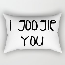 I g-ogle you Rectangular Pillow