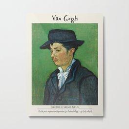 Vintage poster-Van Gogh - portrait of Armand Roulin. Metal Print