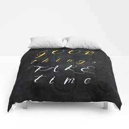 Good things take time #motivationialquote Comforters