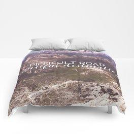 difficult road beautiful destination Comforters