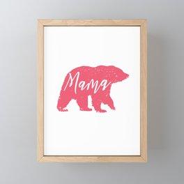 Mama Bear Cute Design For Mom's, Mother's Day Or Birthday Framed Mini Art Print