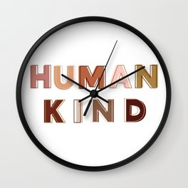 HUMAN KIND Wall Clock