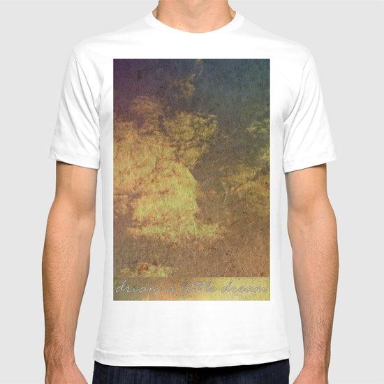 Dream a little dream T-shirt