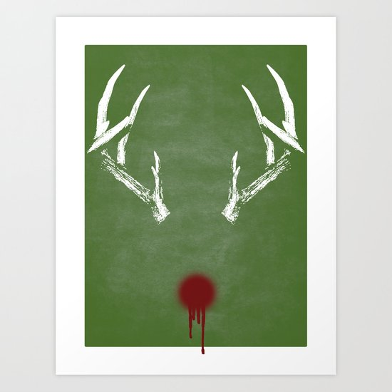 Rudolph the Bloody Nosed Reindeer Art Print