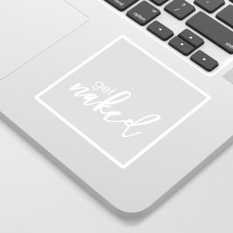 Get naked // light gray and white Sticker