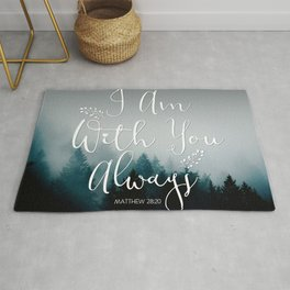 Christian Bible Verse Quote - I am with you  Rug