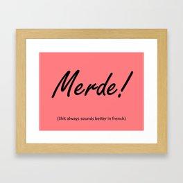 Pink Merde Framed Art Print