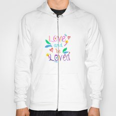 Love and be Loved Hoody