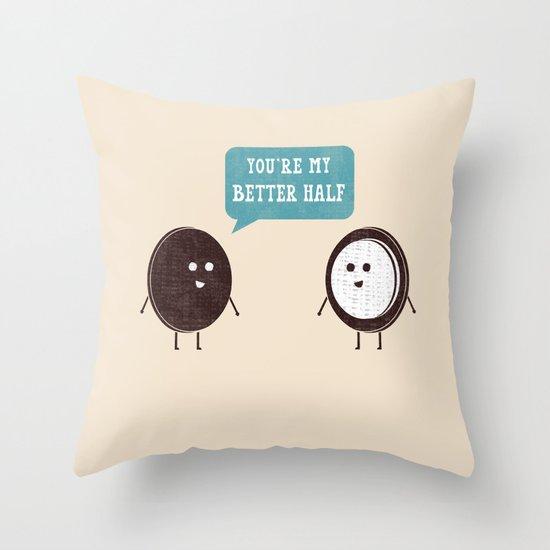 Better Half Throw Pillow