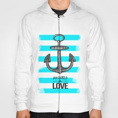 Anchored // Love Hoody