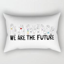 We Are The Future Rectangular Pillow