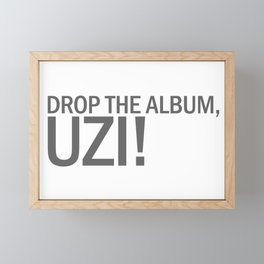 DROP THE ALBUM, UZI! Framed Mini Art Print