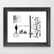 Are U Ready? Framed Art Print