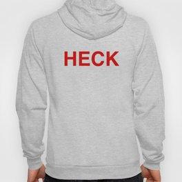 HECK (in red) Hoody