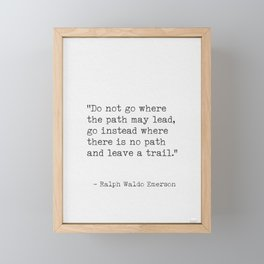 Ralph Waldo Emerson, awesome quote 3. Framed Mini Art Print