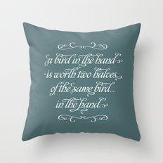 Proverbs: A Bird in the Hand Throw Pillow