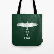 fly you fools Tote Bag