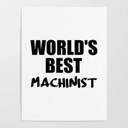 worlds best machinist Poster