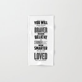 You Are Braver Than You Believe black-white typography poster childrens room nursery wall home decor Hand & Bath Towel