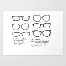 Hipsters Wear Frames Art Print