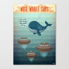 wise whale says Canvas Print