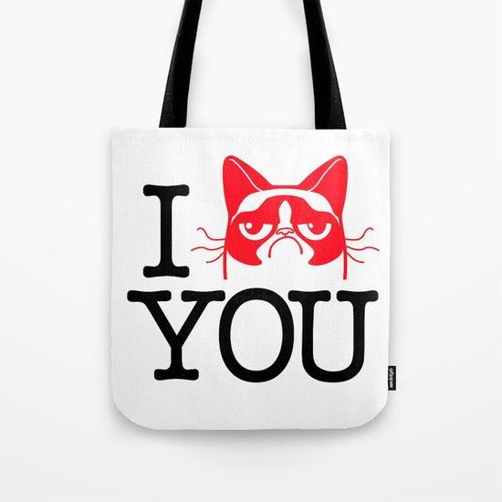 """I """"Grumpy Cat"""" You Tote Bag"""