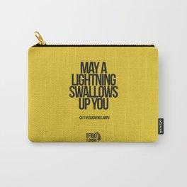 CU TI VO SUCARE NU LAMPO Carry-All Pouch