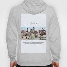 Three Day Eventing: Sport of the Brave Hoody