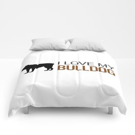 Dogs: I Love My Bulldog Comforters