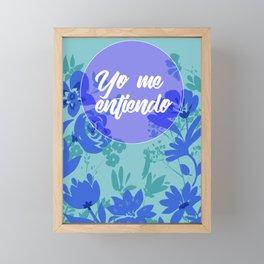 Yo me entiendo Framed Mini Art Print